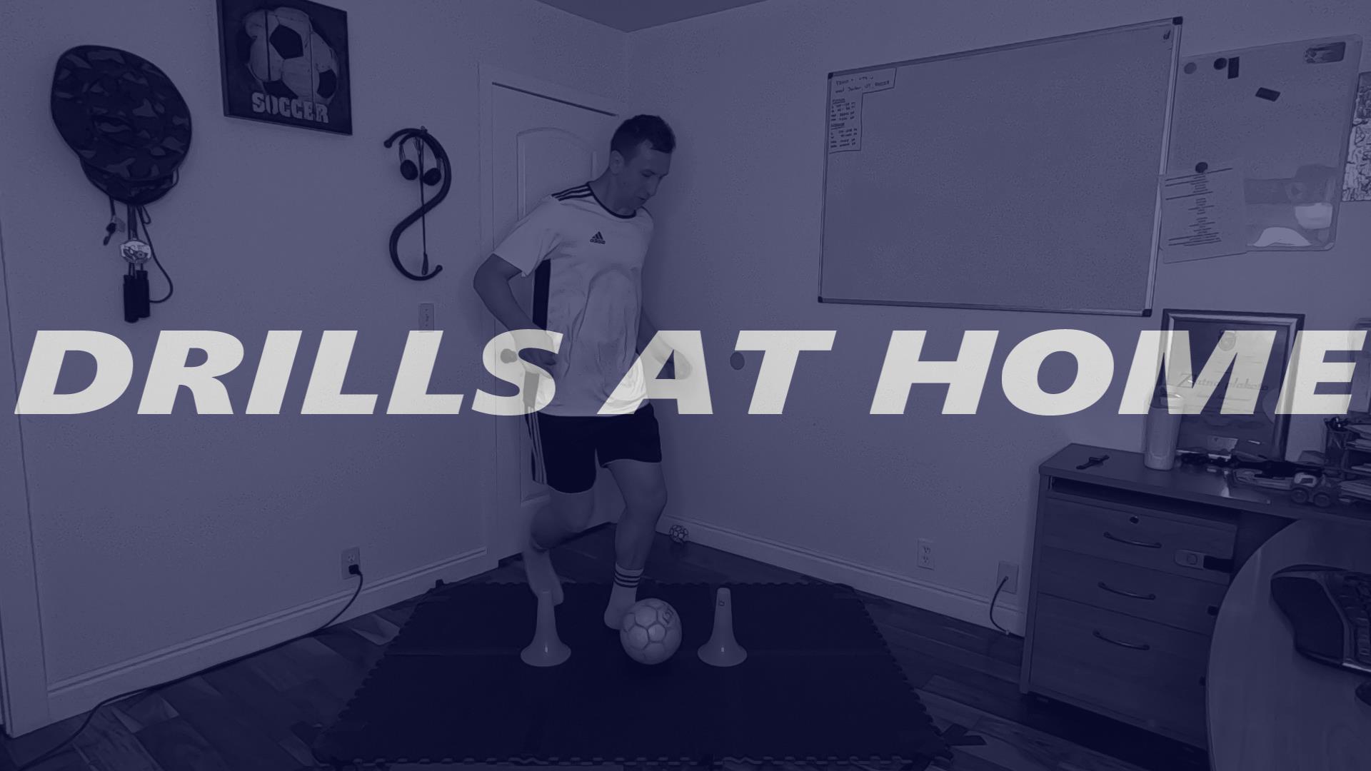 Soccer Drills at Home